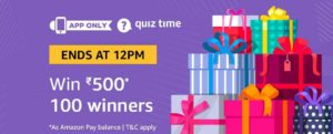 Amazon quiz answer and win Rs 500