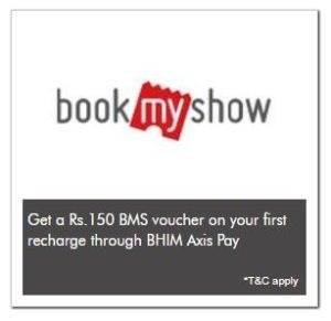 BHIM Axis Pay bookmyshow offer