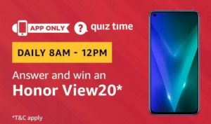 Amazon Quiz Today answer win Honor View 20