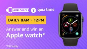 Amazon quiz answer win an apple watch