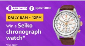 Amazon quiz today answer and win a Seiko chronograph watch