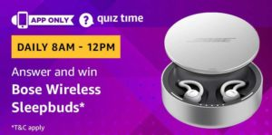 Amazon quiz today answer and win bose wireless sleepbuds