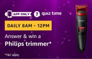 Amazon Quiz Today answer win a philips trimmer