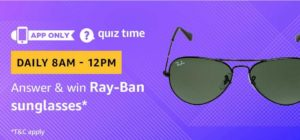 Amazon Quiz Today answer win ray ban sunglasses