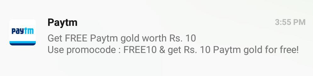 Paytm gold worth Rs 10 free