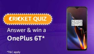 Amazon Cricket Quiz Answer Win OnePlus 6T