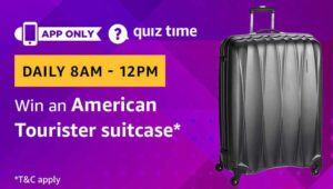 Amazon Quiz Answer Win American Tourister Suitcase