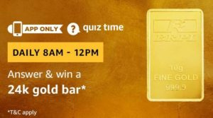 Amazon Quiz Answers Today Win 24k gold bar