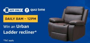 Amazon Quiz Answers Today win urban ladder recliner