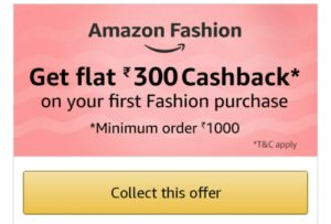 Amazon 300 cashback first fashion purchase