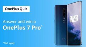 Amazon OnePlus Quiz Win OnePlus 7 Pro