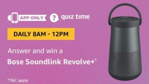 Amazon Quiz Answers Today Win Bose Soundlink Revolve
