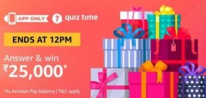 Amazon Quiz Answers Today Win Rs 25000