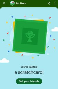 Google Pay Tez Shots Scratchcard
