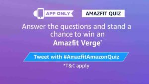 Amazon Amazfit quiz answers win amazfit verge