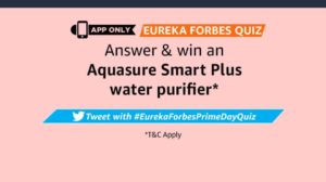 Amazon Eureka Forbes Quiz Answers Win Aquasure Water Purifier
