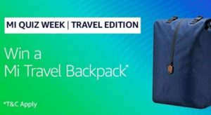 Amazon MI Quiz Week Answers Win Mi Travel Backpack