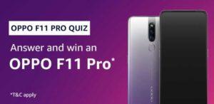 Amazon Oppo F11 Pro Quiz Answers Win Oppo F11 Pro