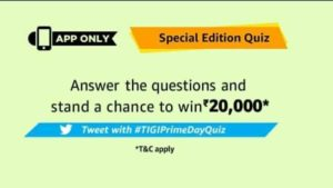 25 Jun – 20 July) Amazon Special Edition Quiz – Answer & win Rs