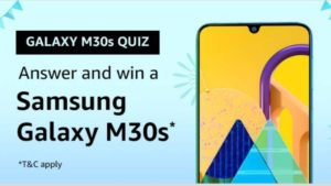 Amazon Galaxy M30s Quiz Answers Win Samsung Galaxy M30s
