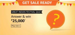 Amazon Great Indian Festival Quiz Answer Win Rs 25000