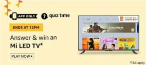 Amazon Quiz Answers Today Win Mi LED TV