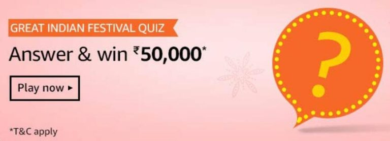Amazon Great Indian Festival Quiz Answers Win Rs 50000