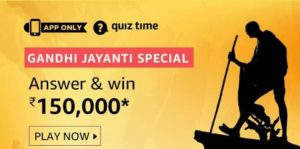 Amazon Quiz Answers Today Win 150000 Gandhi Jayanti Special