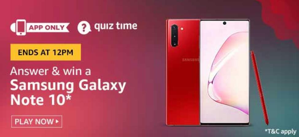 Amazon Quiz Answers Today Win Samsung Galaxy Note 10