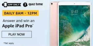 Amazon Quiz Answers Today Win Apple iPad Pro