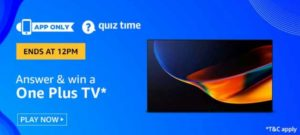 Amazon Quiz Answers Today Win OnePlus TV