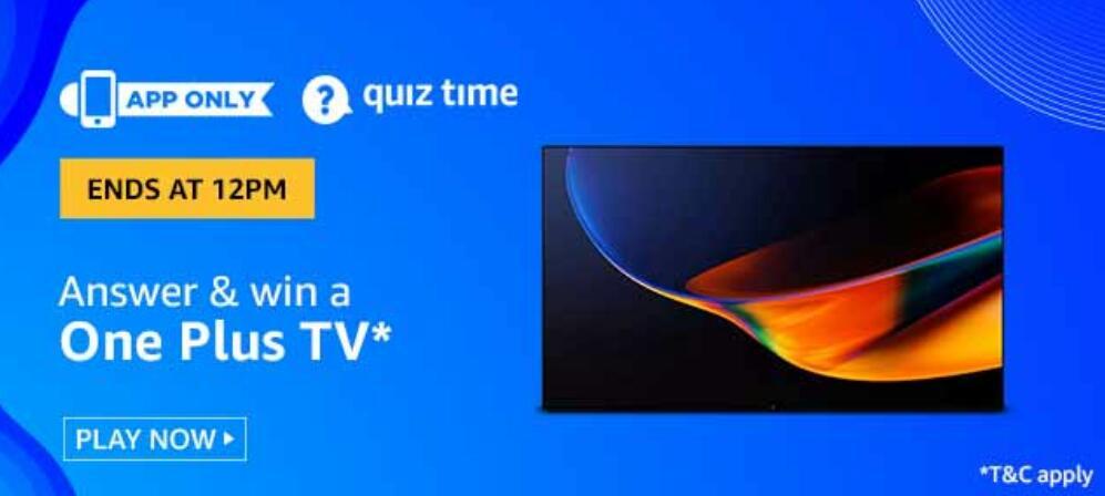 Amazon Quiz Answers Today Win OnePlus TV