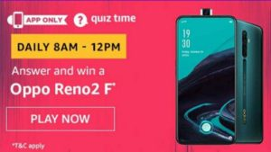 Amazon Quiz Answers Today Win Oppo Reno2 F