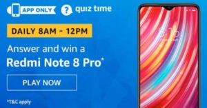 Amazon Quiz Answers Today Win Redmi Note 8 Pro