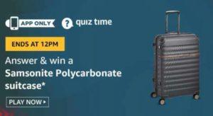 Amazon Quiz Answers Today Win Samsonite Suitcase
