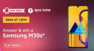 Amazon Quiz Answers Today Win Samsung Galaxy M30s
