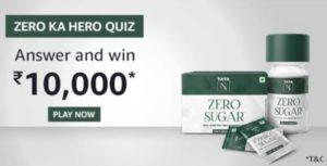 Amazon Zero ka hero quiz answer win Rs 10000