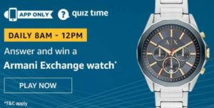 Amazon Quiz Answers Today Win Armani Exchange Watch