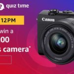 Amazon Quiz Answers Today Win Canon M200 Mirrorless Camera