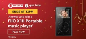 Amazon Quiz Answers Today Win FiiO X1II Portable music player