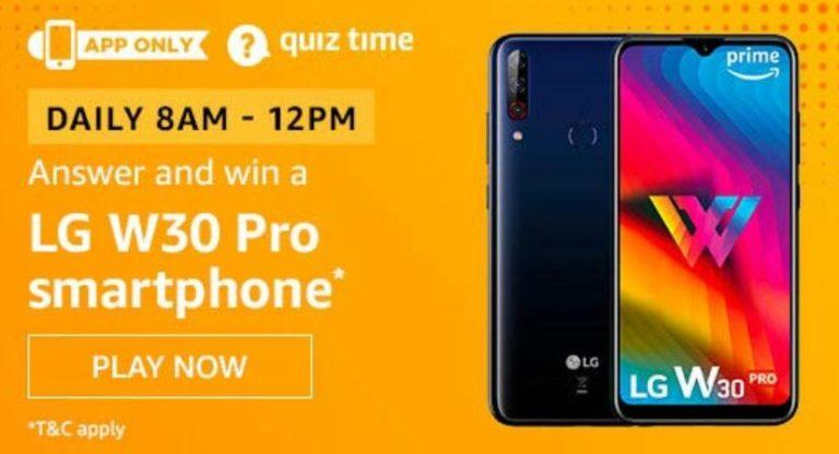 Amazon Quiz Answers Today Win LG W30 Pro