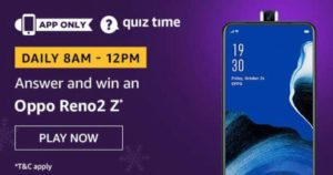 Amazon Quiz Answers Today Win Oppo Reno2 Z