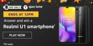 Amazon Quiz Answers Today Win Realmi U1