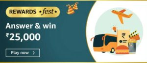Amazon Rewards Fest Quiz Answers Win Rs 25000