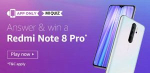Amazon Mi Quiz Win Redmi Note 8 Pro