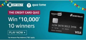 Amazon Credit Card Quiz Win Rs 10000
