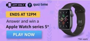 Amazon Quiz Answers Apple Watch Series 5
