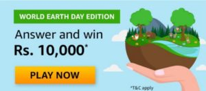 Amazon World Earth Day Edition Quiz