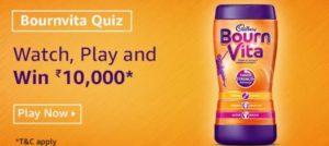 Amazon Bournvita Quiz Win Rs 10000