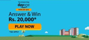 Amazon DayOne Quiz Answers Win Rs 20000